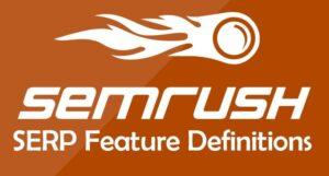 semrush serp feature definitions