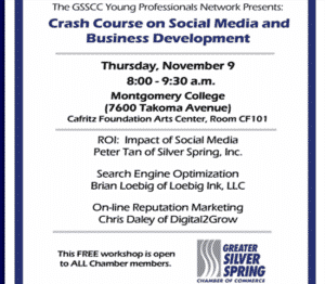 Crash Course on Social Media and Business Development, Greater Silver Spring Chamber of Commerce, Thurs 11/9