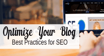 Optimize Your Blog - Best Practices for SEO