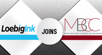 Loebig Ink joins the Maryland Black Chamber of Commerce