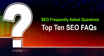 Top 10 SEO Frequently Asked Questions