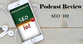 SEO 101 podcast review