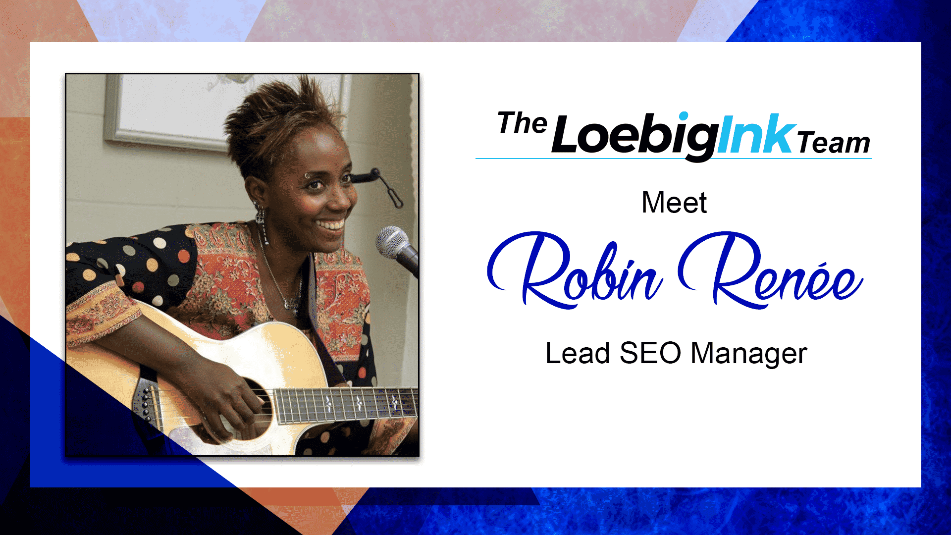 The Loebig Ink Team - Meet Robin Renée, Lead SEO Manager