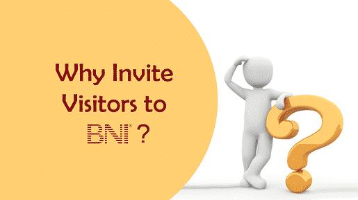 Why Invite Visitors to BNI?